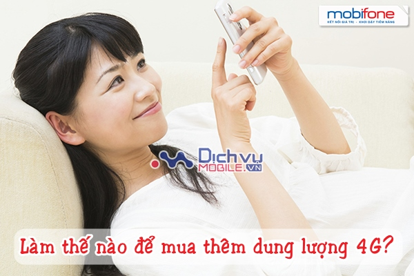 SMS đăng kí và cước phí mua thêm dung lượng cho gói 4G Mobifone
